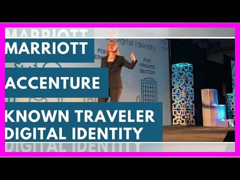 Why Marriott and Accenture collaborated on Known Traveler Digital Identity - but can it become real