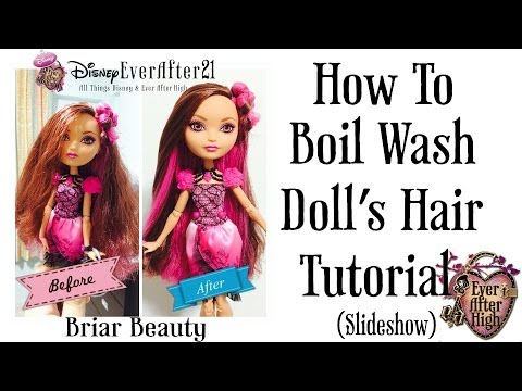 How to Boil Wash Dolls Hair & Straightening Tutorial (Briar Beauty Ever After High)