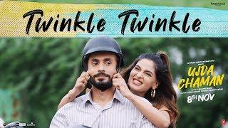 Twinkle Twinkle Video | Ujda Chaman | Sunny Singh Karishma Sharma | Tochi Raina | Gourov- Roshin