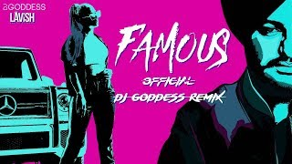 Famous | Lavish Squad | Sidhu Moosewala | Official DJ Goddess Remix