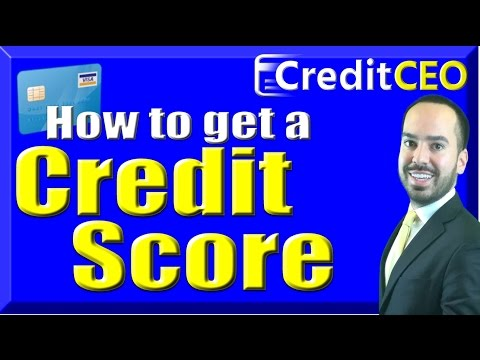 How to get a Credit Score With No Credit