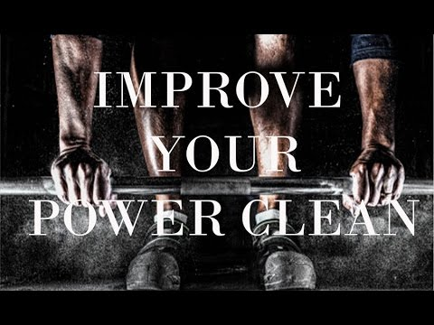 IMPROVE YOUR POWER CLEAN | NEVER GIVE UP