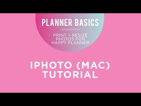 Planner Basics! // Print + Resize Your Photos using iPhoto (Apple)