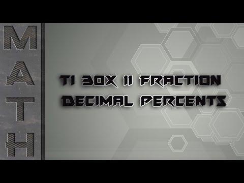 TI 30X II Fraction Decimal Percents