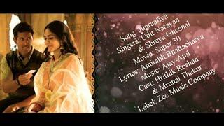 JUGRAAFIYA Full Song With Lyrics ▪ Super 30 ▪ Udit Narayan & Shreya Ghoshal ▪ Hrithik R & Mrunal T