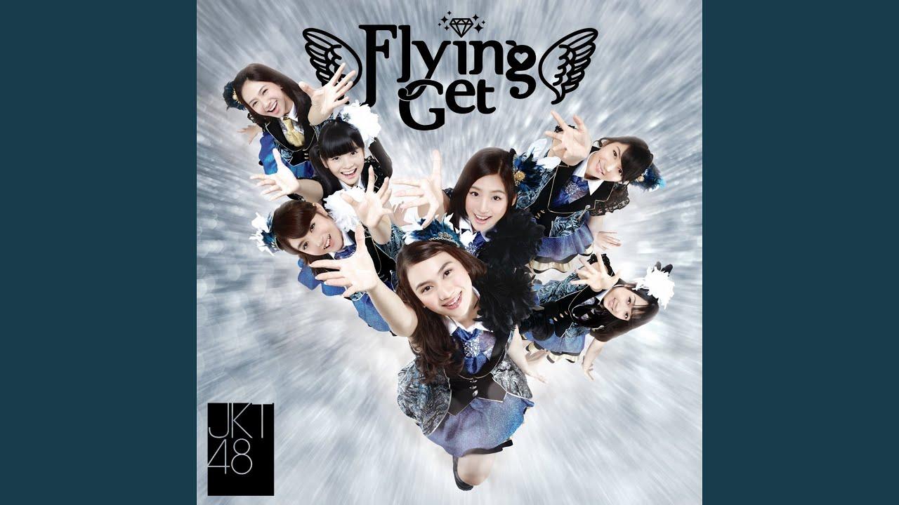 JKT48 - Flying Get