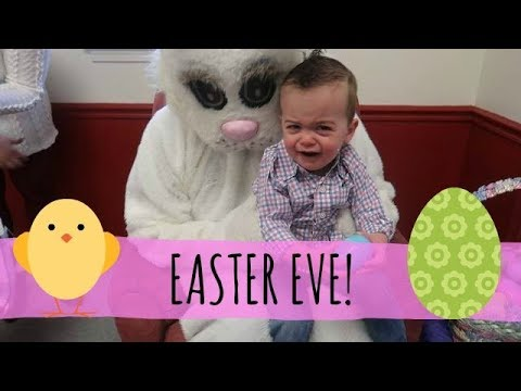 EASTER EVE! | 2018