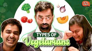 Types Of Vegetarians | Being Indian