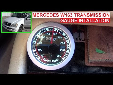How to Install Transmission Temperature Gauge on Mercedes W163 ML320 ML430 ML270 ML350 ML500 ML230