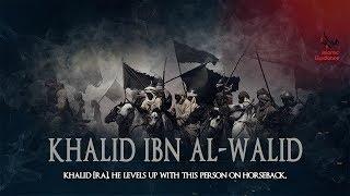Legacy Of Khalid Ibn Al Walid [RA] - Shaykh Muhammad Abdul Jabbar