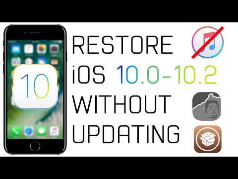 How to Restore iOS 10.0 - 10.2 WITHOUT Updating to iOS 10.2.1! -Fix Cydia Crashing & More!