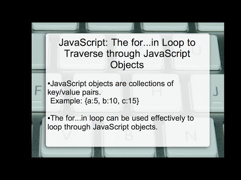 JavaScript: The for...in Loop to Traverse through JavaScript Objects