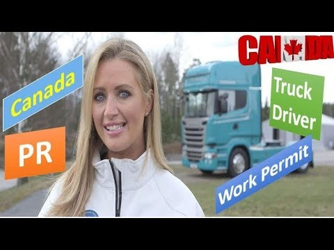 How To Get Truck Driver Work Permit in Canada | Process Step By Step