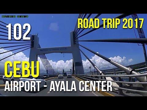 Road Trip #102 - Cebu: Airport to Ayala Center