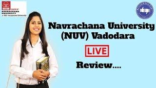 Navrachana University, Vadodara [NUV] 2019- College Reviews & Critic Rating