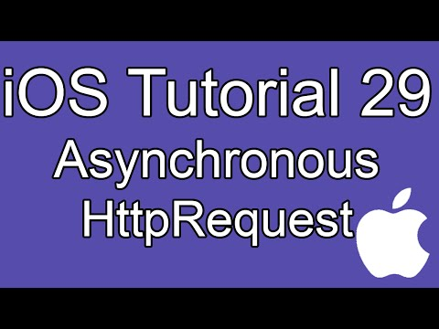 iOS Tutorial - Part 29 - Asynchronous HttpRequest
