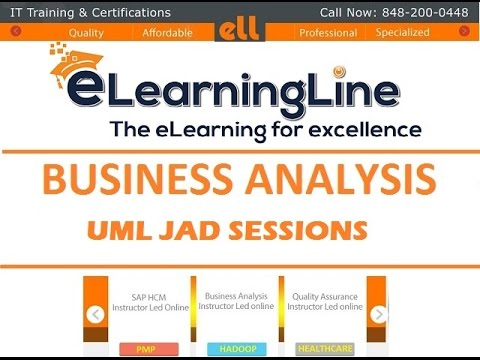 Business Analysis training for bignners - BA UML JAD Session by ELearningLine @848-200-0448