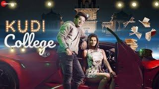 Kudi College - Official Music Video | Prayag Raj Tiwari, Annapoorana Dwivedi, Kunal Soni,Vimmi Singh