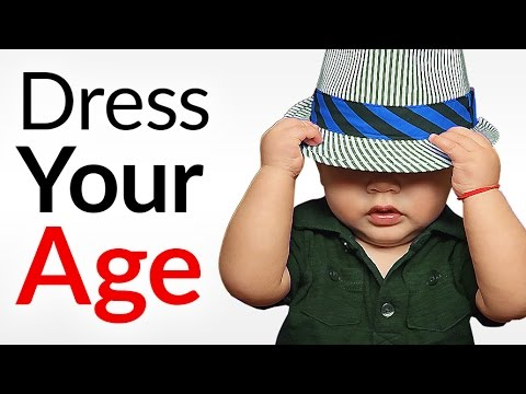 You Dress Like An OLD MAN? | 5 Tips To Dress Your Age | What Does Dressing Age Appropriate Mean?
