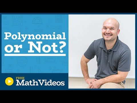 Master Determining if a function is a polynomial or not