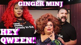 GINGER MINJ on Hey Qween! with Jonny McGovern PROMO