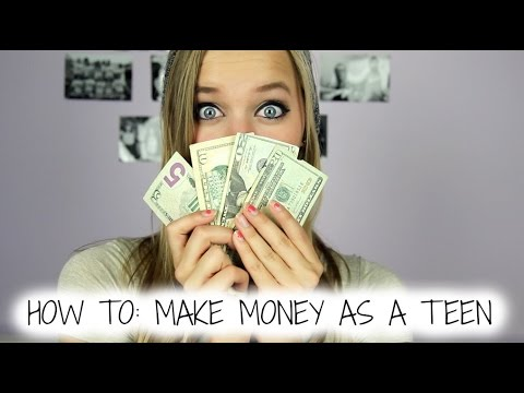 How To: Make money FAST as a teen!