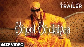 Official Trailer : Bhool Bhulaiyaa | Akshay Kumar, Vidya Balan, Shiney Ahuja | Priyadarshan