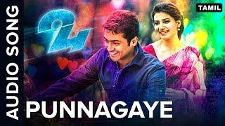 Punnagaye  Full Audio Song  24 Tamil Movie