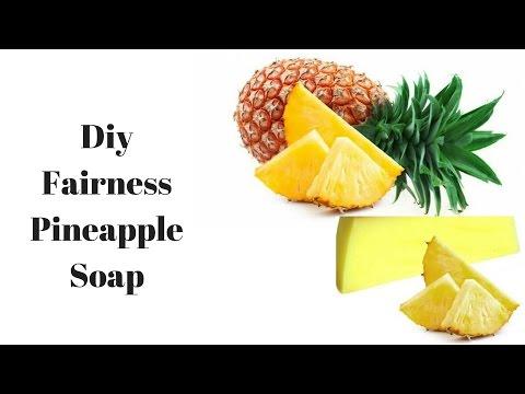 Diy fairness pineapple soap