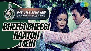 Platinum song of the day | Bheegi Bheegi Raaton | भीगी भीगी रातों में | 27th June | RJ Ruchi