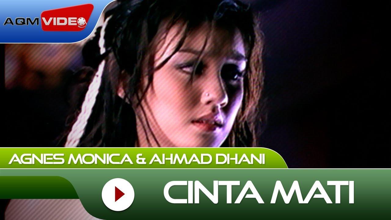 Agnes Monica & Ahmad Dhani - Cinta Mati |