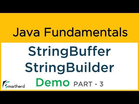 #7.3 Java Tutorial for Beginners: StringBuffer, StringBuilder Demo Part-3