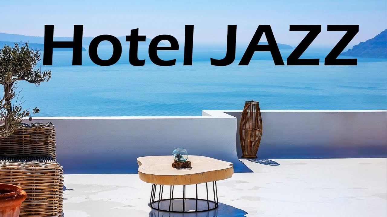 Relax Music - Relaxing Hotel JAZZ - Background Instrumental Jazz Music