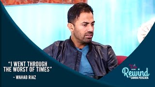Wahab Riaz's Heart Wrenching Story About His Daughter | Best Of Rewind With Samina Peerzada