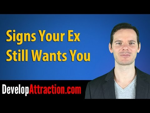 Signs Your Ex Still Wants You