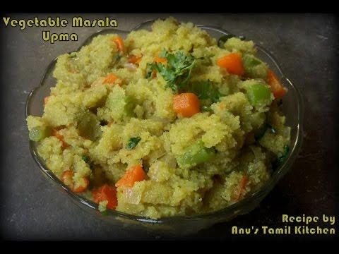 Vegetable Masala Upma (Tamil) | Anu's Tamil Kitchen