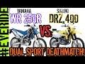 Yamaha WR250R vs Suzuki DRZ 400 DUAL SPORT ...