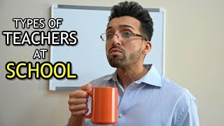 TYPES of TEACHERS at SCHOOL | Sham Idrees