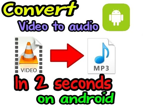 How to Convert Video Into Mp3 In Android