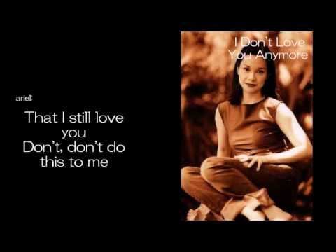 I Don't Love You Anymore by Lea Salonga