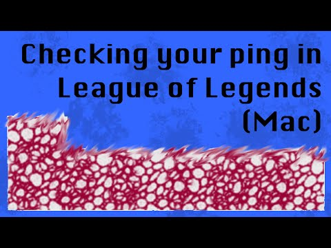 Checking your ping in League of Legends on Mac