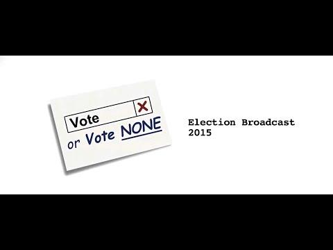 Vote or Vote None - Election Broadcast