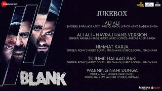 Blank - Full Movie Audio Jukebox | Sunny Deol, Karan Kapadia,  Ishita Dutta | Arko , Sonal , Raghav