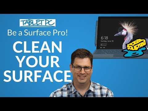 Be a Surface Pro! How to clean your Surface screen and keyboard