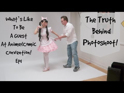 The Truth Behind Photoshoot! What's Like To Be A Guest At Anime&Comic Convention! Ep1!