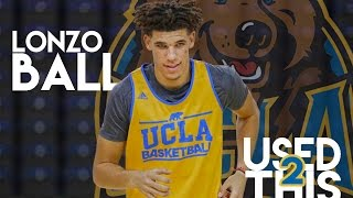 """Lonzo Ball 2017 UCLA Mix 