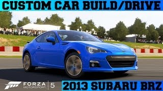 Forza 5 Custom Car Build/Drive - #1 2013 Subaru BRZ !!!!