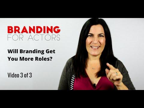 Actor Branding - Will Branding Help Me Book More Acting Jobs?
