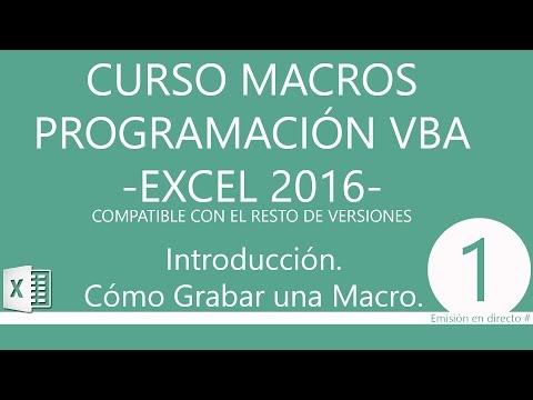 Curso de Macros y Programación con VBA en Excel 2016. Cómo Grabar una Macro. Introducción. #0001.