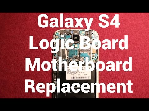 Galaxy S4 Logic Board Motherboard Replacement How To Change